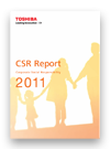 Read our Toshiba Group 2009 Corporate Social Responsibility Report