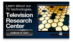 Learn about our TV technologies in our TV Research Center »
