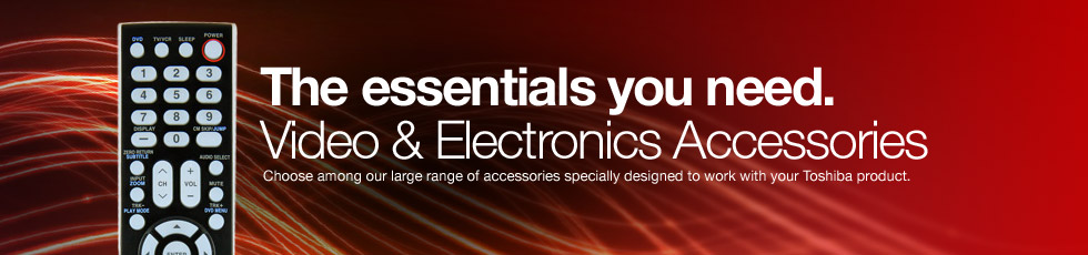 Toshiba Electronics Accessories, for TVs, Laptop Computers, DVD, Blu-ray Players and Recorders